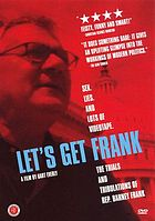 Let's get Frank The trials and tribulations of Rep. Barney Frank