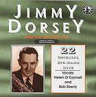 Jimmy Dorsey and his orchestra play 22 original recordings (1940-1950)