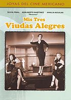 Mis tres viudas alegres My three happy widows