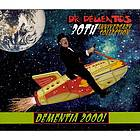 Dementia 2000! Dr. Demento's 30th anniversary collection