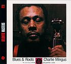 Blues &amp; roots