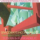 Thirteen cosmic standards by Sun Ra & Funkadelic