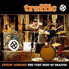Feelin' alright the very best of Traffic