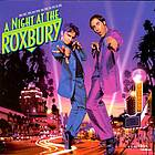 A night at the Roxbury music from the motion picture