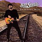 Bob Seger & the Silver Bullet Band greatest hits