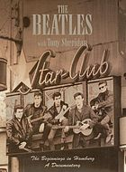 The Beatles with Tony Sheridan the beginnings in Hamburg: a documentary