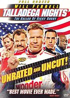 Talladega nights. The ballad of Ricky Bobby