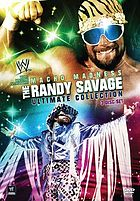 Macho madness the Randy Savage ultimate collection