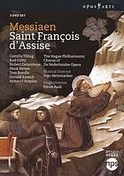 Saint François d'Assise opera in three acts and eight tableaux