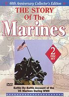 The story of the Marines. Disc 2 battle-by-battle account of the US Marines during WWIIThe story of the Marines. Disc 1