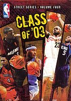 NBA street series. Volume four class of '03
