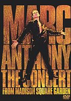 Marc Anthony the concert from Madison Square Garden