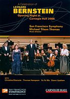 A celebration of Leonard Bernstein opening night at Carnegie Hall, 2008