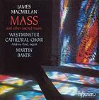 Mass and other sacred choral works