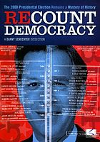 Recount democracy a Danny Schechter dissection