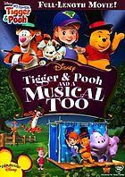 My friends Tigger & Pooh. Tigger & Pooh and a musical too