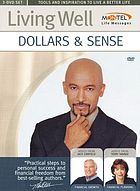 Living well. Dollars & sense with Montel Williams