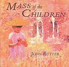 Mass of the children and other sacred music