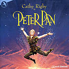 Peter Pan, or, The boy who wouldn't grow up a musical production of the play by Sir James Barrie