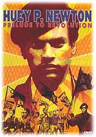 Huey P. Newton prelude to revolution
