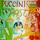 Puccini and pasta a romantic Italian feast for your ears
