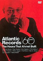 Atlantic Records the house that Ahmet built