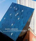Daniel Libeskind and the Contemporary Jewish Museum : new Jewish architecture from Berlin to San Francisco