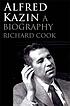 Alfred Kazin : a biography