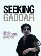 Seeking Gaddafi Seeking Gadaffi