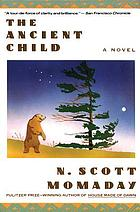 The ancient child : a novel