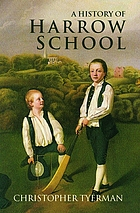 A history of Harrow School, 1324-1991
