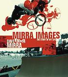 Mirra images : the story of my life