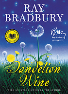 Dandelion wine : a novel