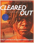Cleared out : first contact in the Western Desert