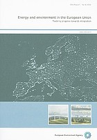 Energy and environment in the European Union : tracking progress towards integration