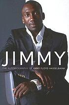 Jimmy : the autobiography of Jimmy Floyd Hasselbaink