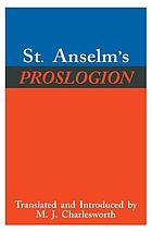 St. Anselm's Proslogion : with, A reply on behalf of the fool