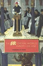 The medieval world : Europe, 1100-1350