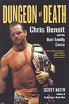 Dungeon of death : Chris Benoit and the Hart family curse