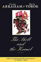 The shell and the kernel : renewals of psychoanalysis
