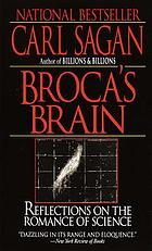 Broca's brain : reflections on the romance of science