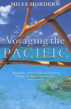 Voyaging the Pacific : in search of the south