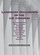 Landmark documents on the U.S. Congress