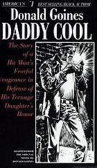Daddy Cool : adapted from the novel by Donald Goines