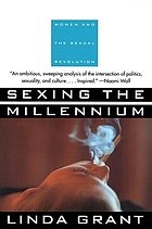 Sexing the millennium : women and the sexual revolution