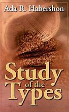 The study of the types : Priests and Levites : a type of the church