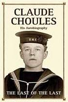 Claude Choules : his autobiography