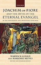 Joachim of Fiore and the myth of the Eternal Evangel in the nineteenth century