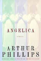 Angelica : a novel
