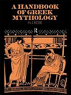 A handbook of Greek mythology : including its extension to Rome